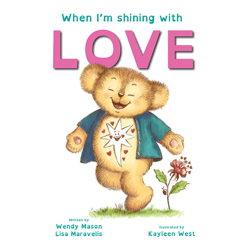 When I'm shining with love book, by Wendy Mason and Lisa Maravelis