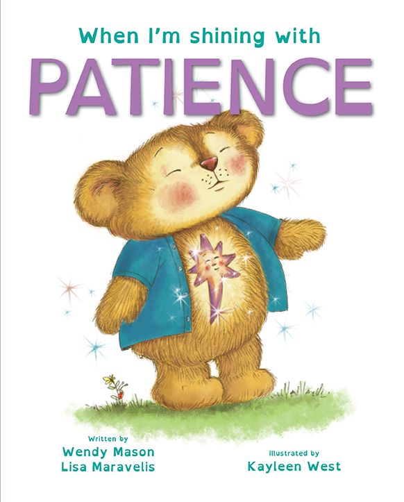 When I'm shining with patience book, by Wendy Mason and Lisa Maravelis